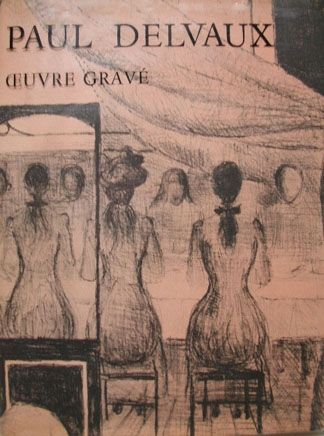 Illustrated Book Delvaux - Oeuvre Gravé