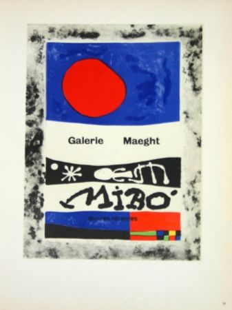 Lithograph Miró - Oevres Recentes Galerie Maeght