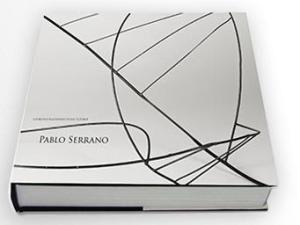 Illustrated Book Serrano - PABLO SERRANO CATÁLOGO RAZONADO