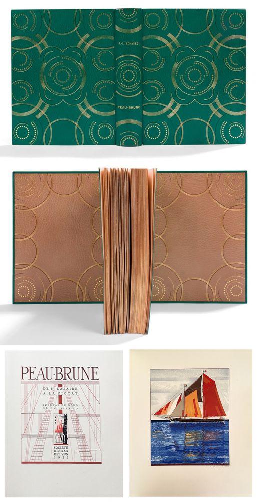 Illustrated Book Schmied - PEAU-BRUNE. De St-Nazaire à La Ciotat. Journal de bord de F.-L. Schmied. Dans une reliure décorée de Semet et Plumelle.