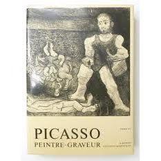 Illustrated Book Picasso -  Picasso Peintre-Graveur. Tome VI. Catalogue raisonné de l'oeuvre gravé et lithographié et des monotypes. 1966 - 1968.