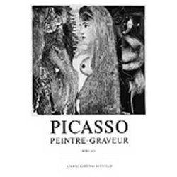 Illustrated Book Picasso -  Picasso Peintre-Graveur. Tome VII. Catalogue raisonné de l'oeuvre gravé et lithographié et des monotypes. 1969 - 1972.