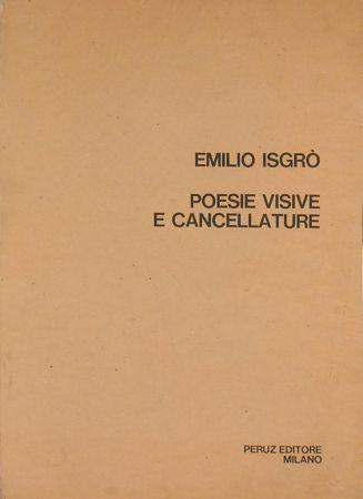 Screenprint Isgro - POESIE VISIVE E CANCELLATURE