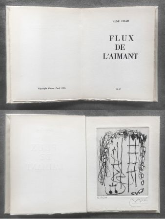 Illustrated Book Miró - René Char : FLUX DE L'AIMANT. Gravure de Joan Miró.