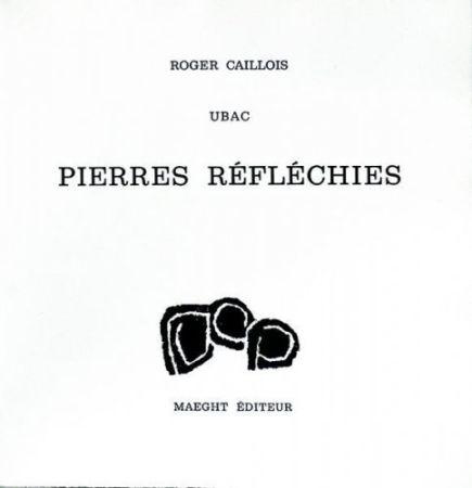No Technical Ubac - Roger Caillois : PIERRES RÉFLÉCHIES (1975)
