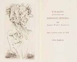 Drypoint Wols - SARTRE (Jean-Paul). Visages. Précédé de Portraits officiels.