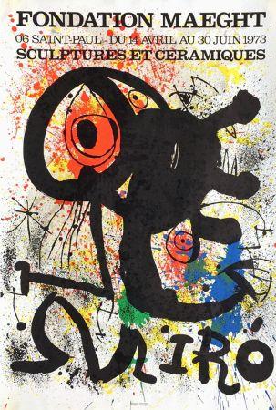 Poster Miró - SCULPTURES ET CÉRAMIQUES. EXPO FONDATION MAEGHT1973. Affiche originale.