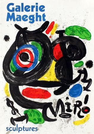 Poster Miró - SCULPTURES . Exposition Galerie Maeght, 1970. Affiche originale.