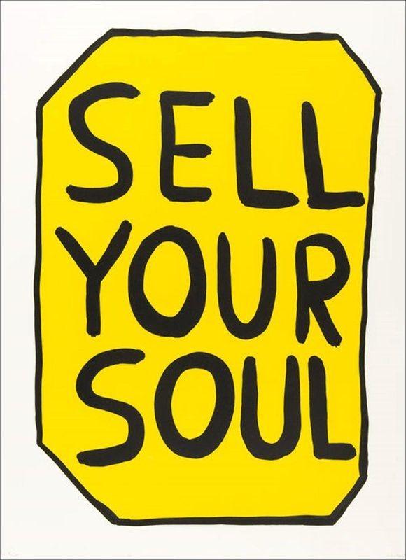 Screenprint Shrigley - Sell your soul