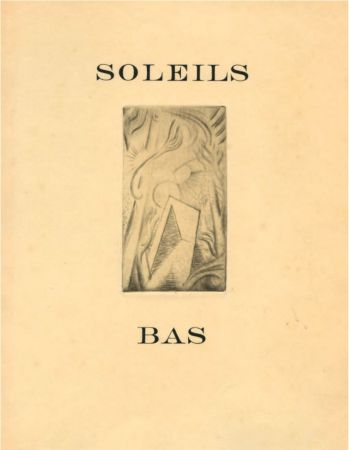Illustrated Book Masson - SOLEILS BAS. Le premier livre illustré par André Masson (1924).