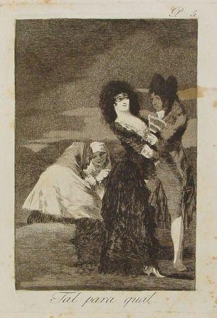 Etching Goya - Tal para cual
