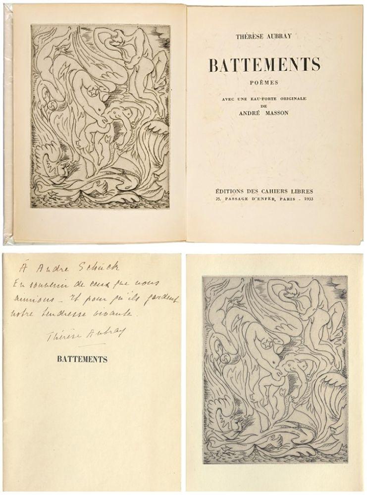 Illustrated Book Masson - Thérèse Aubray : BATTEMENTS. 1/35 avec la gravure d'André Masson (Paris, 1933).