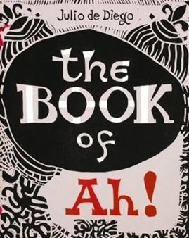 Illustrated Book Diego (De) - The Book of Ah!