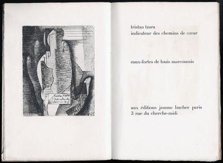 Illustrated Book Marcoussis - Tristan Tzara. INDICATEUR DES CHEMINS DE COEUR. Paris, 1928.